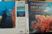 Podmořské divy světa - nejlepší místa k potápění - bazar