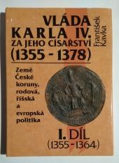 Vláda Karla IV. za jeho císařství (1355-1378) - I. díl - bazar