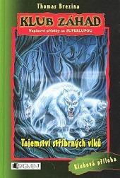 Tajemství stříbrných vlků - bazar