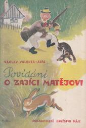 Povídání o zajíci Matějovi - bazar