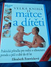 Velká kniha o matce a dítěti - bazar