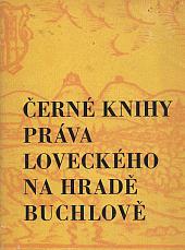 Černé knihy práva loveckého na hradě Buchlově - bazar