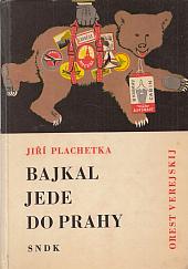 Bajkal jede do Prahy - bazar