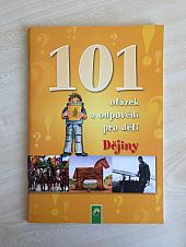 Dějiny - 101 otázek a odpovědí pro děti - bazar