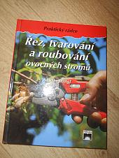 Řez, tvarování a roubování ovocných stromů - bazar