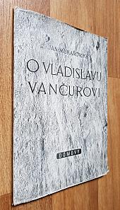 O Vladislavu Vančurovi - bazar