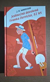 Jedinečná dovolená Franka Derricka, 82 let - bazar