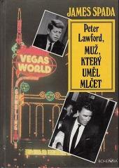 Peter Lawford, muž, který uměl mlčet - bazar