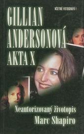 Gillian Andersonová - Akta X : neautorizovaný životopis - bazar