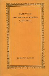 Tom Sawyer na cestách a jiné prózy - bazar