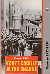 Vždyť zabíjet je tak snadné - Německo 1933 - 1934 - bazar