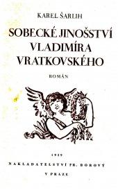 Sobecké jinošství Vladimíra Vratkovského - bazar