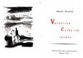 Valentina Čejky ráj i peklo - bazar