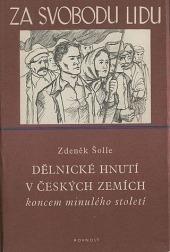 Dělnické hnutí v českých zemích koncem minulého století - bazar