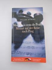 Mozartova cesta do Prahy / Mozart auf der Reise nach Prag - bazar