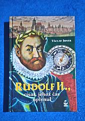 Rudolf II., Císař, jehož čas uplynul - bazar