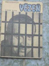 Prezidentův vězeň - bazar