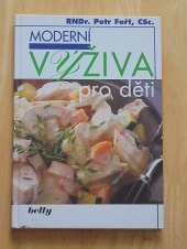 Moderní výživa pro děti - bazar
