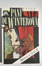 Paní de Winterová - Mrtvá a živá II - bazar