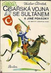 Císařská vojna se sultánem a jiné pohádky na motivy lidových písní - bazar