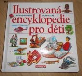 Ilustrovaná encyklopedie pro děti - bazar