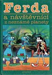 Ferda a návštěvníci z neznámé planety - bazar