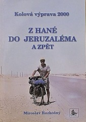 Kolová výprava 2000: Z Hané do Jeruzaléma a zpět - bazar