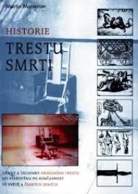 Martin Monestier – Historie trestu smrti