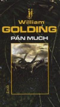 Goldingova přeměna člověka v divocha - Pán much