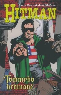 Hitman V – Tommyho hrdinové – Garth Ennis a John Mcrea