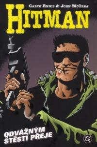 Hitman IV. – Odvážným štěstí přeje - Garth Ennis a John McCrea