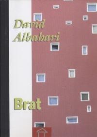 David Albahari - Brat (Bratr)