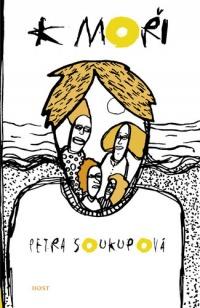 K moři - Petra Soukupová - stručné shrnutí
