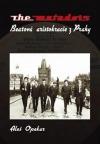 The Matadors - Beatová aristokracie z Prahy obálka knihy
