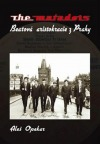 The Matadors - Beatová aristokracie z Prahy