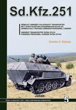 Sd.Kfz.251 - Německý obrněný polopásový transportér a obrněný transportér Tatra OT-810 obálka knihy