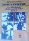 Dziga Vertov, revolucionář dokumentárního filmu obálka knihy
