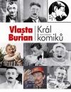 Vlasta Burian - Král komiků