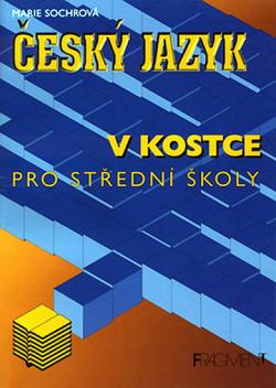 Český jazyk v kostce pro střední školy obálka knihy