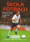 Škola fotbalu obálka knihy