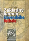 Základný kameň slovenského futbalu obálka knihy