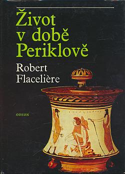 Život v době Periklově obálka knihy