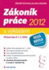 Zákoník práce 2012 - s výkladem - Právní stav k 1. 1. 2012
