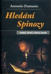 Hledání Spinozy - radost, strast a citový mozek obálka knihy