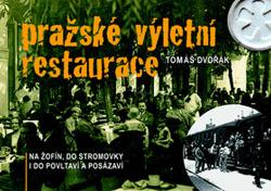 Pražské výletní restaurace obálka knihy