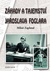 Záhady a tajemství Jaroslava Foglara
