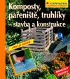 Komposty, pařeniště, truhlíky – stavba a konstrukce obálka knihy