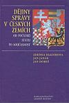 Dějiny správy v českých zemích od počátků státu po současnost