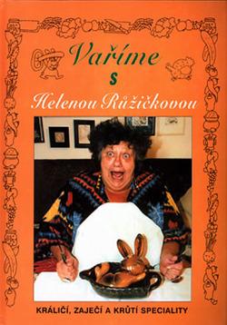 Vaříme s Helenou Růžičkovou - králičí, zaječí a krůtí speciality obálka knihy