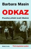 Odkaz - Pravdivý příběh bratří Mašínů obálka knihy